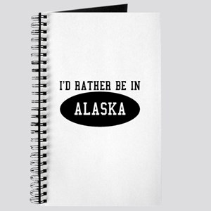 I'd Rather Be in Alaska Journal